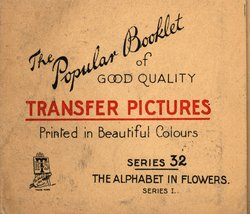 THE ALPHABET IN FLOWERS, SERIES I