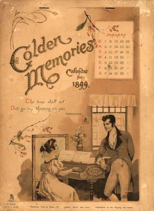 GOLDEN MEMORIES CALENDAR FOR 1899