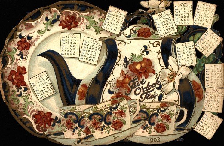 FIVE O'CLOCK TEA CALENDAR FOR 1903