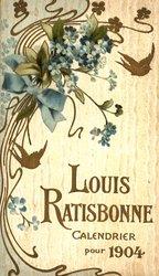 LOUIS RATISBONNE CALENDRIER POUR 1904