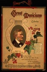 GREAT MUSICIANS CALENDAR FOR 1908
