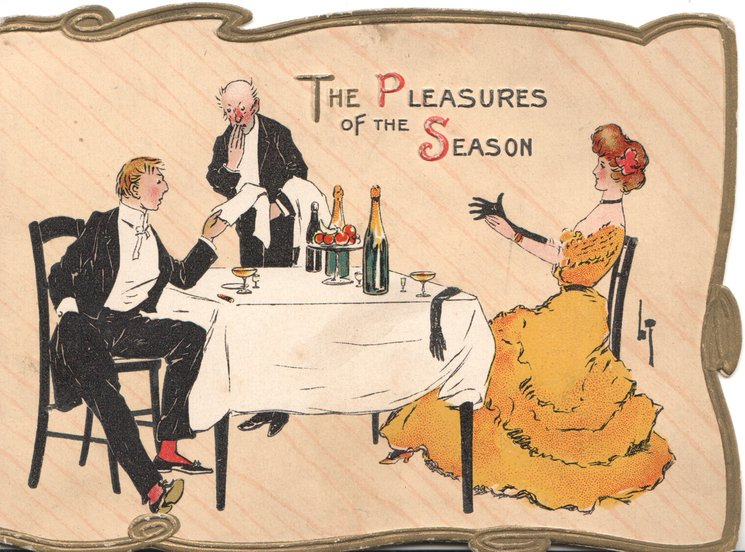 THE PLEASURES OF THE SEASON (T.P.S.illumiinated) above waiter giving bill to man seated at table with girl