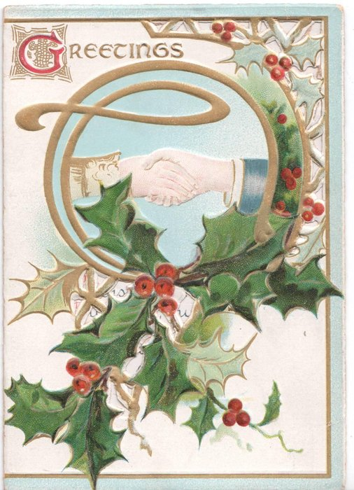 GREETINGS (G illuminated) circular inset of hands shaking, surrounded by holly