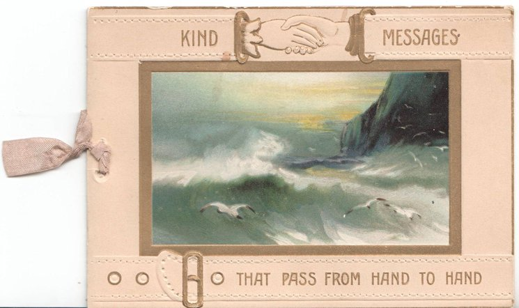 KIND MESSAGES THAT PASS FROM HAND TO HAND inset of ocean scene and seagulls