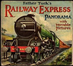 FATHER TUCK'S RAILWAY EXPRESS PANORAMA WITH MOVABLE PICTURES, foldout version