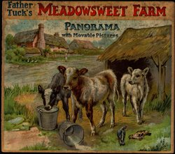 FATHER TUCK'S MEADOWSWEET FARM PANORAMA WITH MOVABLE PICTURES, foldout version