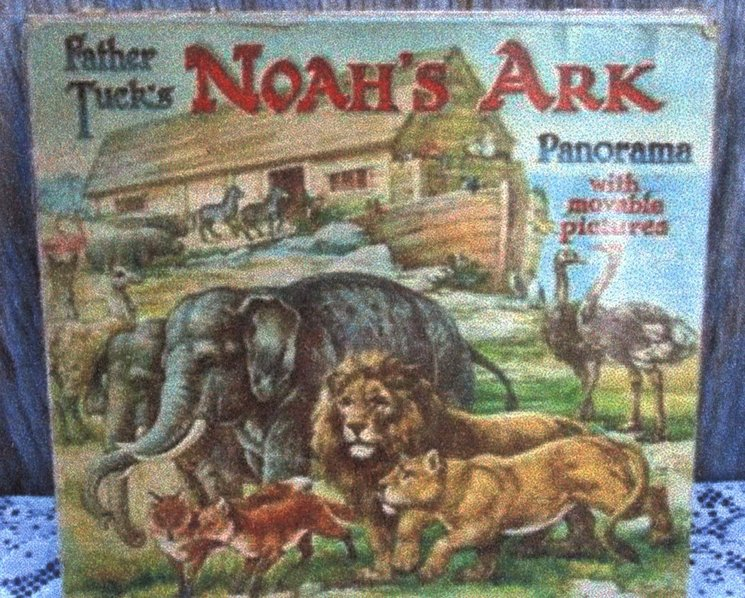 FATHER TUCK'S NOAH'S ARK PANORAMA WITH MOVABLE PICTURES