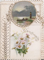 GREETINGS in gilt below circular rural inset above white yellow centered daisies, perforated