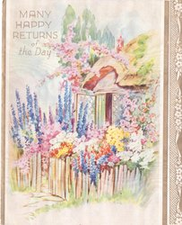 MANY HAPPY RETURNS OF THE DAY in gilt, flower garden front of cottage with open window
