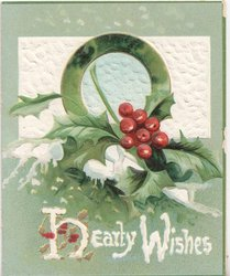 HEARTY WISHES illuminated H with gilt holly, below large image of holly