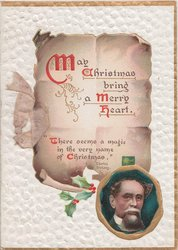 MAY CHRISTMAS BRING A MERRY HEART additional verse also on scroll with holly, image of Dickens below