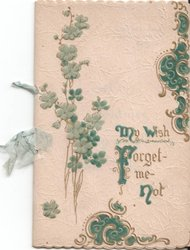 MY WISH FORGET-ME-NOT illuminated letters, forget-me-nots to left