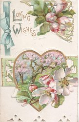 LOVING WISHES(L & W illuminated) apple blossoms up top and in heart-shaped inset