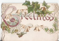 GREETINGS in purple, bells and ivy