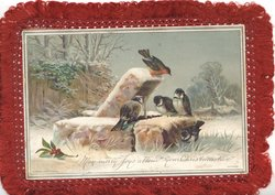 MAY MERRY JOYS ATTEND YOUR CHISTMASTIDE in silver below robin & 3 blue-tits perched on monument