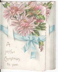A JOYFUL CHRISTMAS TO YOU blue ribbon holds together pink chrysanthemums
