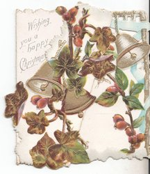 WISHING YOU A HAPPY CHRISTMAS behind holly and bells