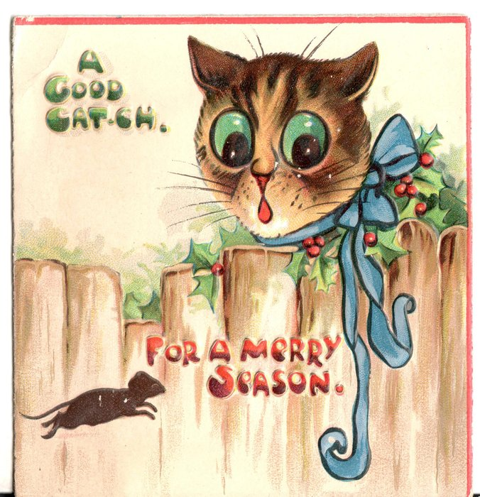 A GOOD CATCH FOR A MERRY SEASON cat wearing blue bow looks over fence at mouse