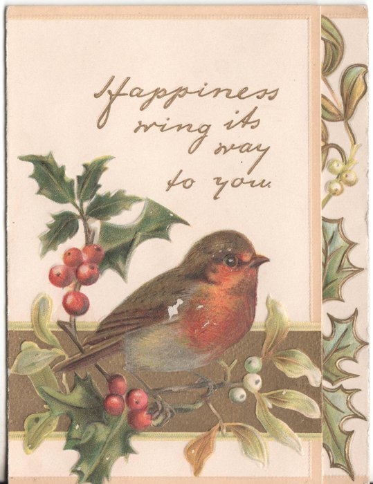 HAPPINESS RING ITS WAY TO YOU in gilt, robin perched on holly branches