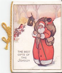 THE BEST GIFTS OF THE SEASON Santa stands in snow scene with bag and lamp, robin perched on holly branch to left