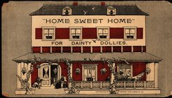 HOME SWEET HOME FOR DAINTY DOLLIES