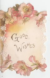 GOOD WISHES in gilt surrounded by wild roses