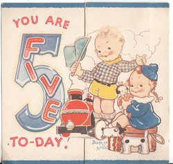 YOU ARE FIVE (5) TO-DAY! two children hold various toys