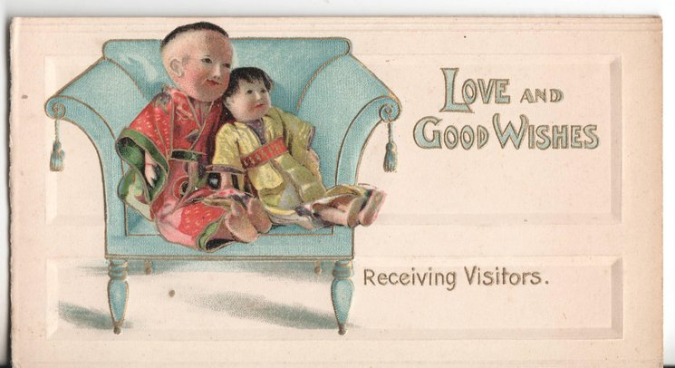 LOVE AND GOOD WISHES two dolls sit on couch facing right, RECIEVING VISITORS in gilt below
