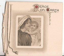 PEACE ON EARTH (P/E illuminated) Mary holds baby Jesus