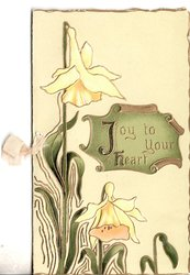 JOY TO YOUR HEART in gilt, two daffodils to left