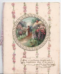 OVER A PATHWAY BRIGHT WITH HAPPINESS MAY IT BE YOURS TO JOURNEY on white plaque. circular inset of woman in garden with foxglove, pink forget-me-nots around