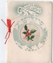 GOOD WISHES above circular perforated inset with embroidered holly