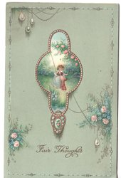 FAIR THOUGHTS in gilt, inset of woman on swing by rosebush, roses around inset as well
