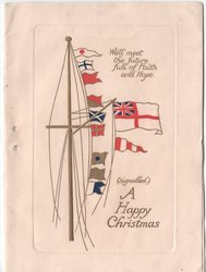 A HAPPY CHRISTMAS, signalling flags & signalled message WE'LL MEET THE FUTURE FULL OF FAITH AND HOPE