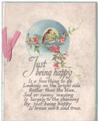 JUST BEING HAPPY ... (verse below) above small bird perched on flowering tree branch