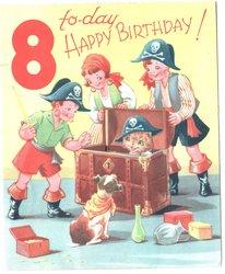 8 TO-DAY HAPPY BIRTHDAY! three children dressed as pirates open treasure chest revealing cat