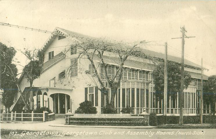 GEORGETOWN CLUB AND ASSEMBLEY ROOMS (NORTH SIDE)