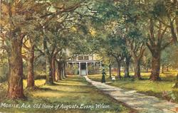 OLD HOME OF AUGUSTA EVANS WILSON