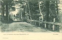ROAD TO WEBSTER LAKE, NEAR FRANKLIN, N.H.