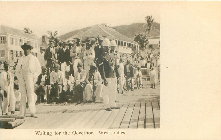 WAITING FOR THE GOVERNOR, WEST INDIES