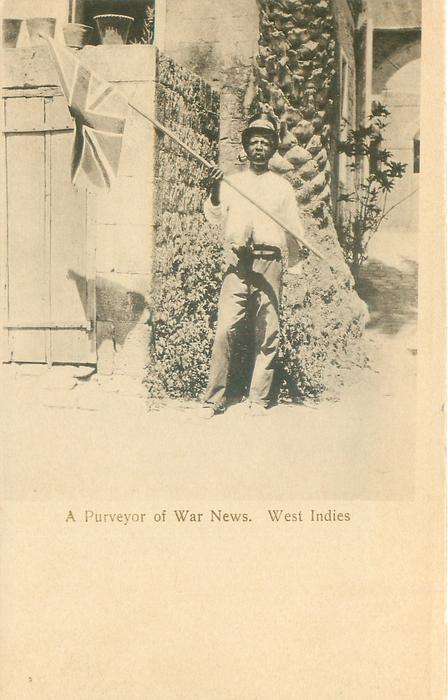 A PURVEYOR OF WAR NEWS, WEST INDIES