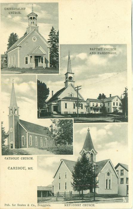 4 insets UNIVERSALIST CHURCH/BAPTIST CHURCH AND PARSONAGE/ CATHOLIC CHURCH/METHODIST  CHURCH