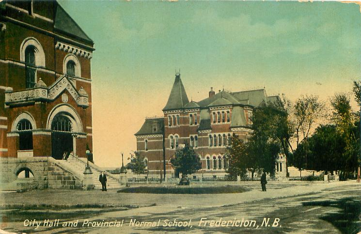 CITY HALL AND PROVINCIAL NORMAL SCHOOL