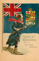 THE FLAG OF CANADA AND AN ARTILLERY SOLDIER with rifle at ready, on snow-shoes