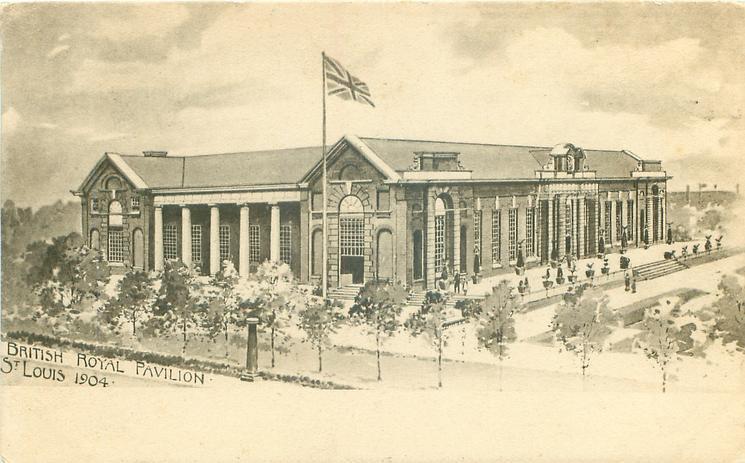 BRITISH ROYAL PAVILION, ST. LOUIS, 1904, view of Pavilion