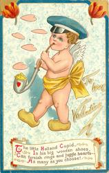 THE LITTLE HOLLAND CUPID IN HIS BIG WOODEN SHOES CAN FURNISH RINGS AND JUGGLE HEARTS--AS MANY AS YOU CHOOSE!
