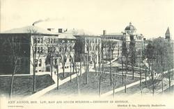 LAW, MAIN AND MUSEUM BUILDINGS - UNIVERSITY OF MICHIGAN