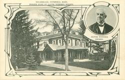 2 insets HOLMESDALE, PITTSFIELD, MASS., FORMER HOME OF OLIVER WENDELL HOLMES and OLIVER WENDELL HOLMES