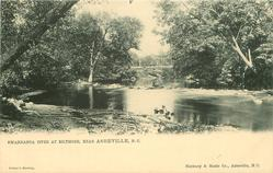 SWANNANOA RIVER AT BILTMORE, NEAR ASHEVILLE, N.C.