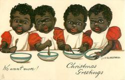 CHRISTMAS GREETINGS, WE WANT MORE!
